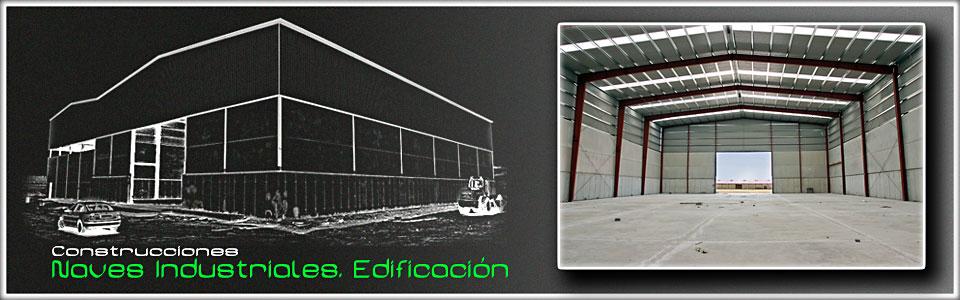 Construcciones naves industriales, edificación