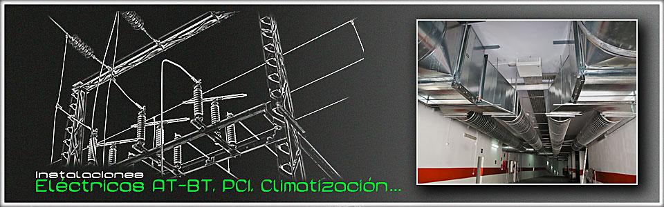 Instalaciones eléctricas, BT, AT, PCI, climatización